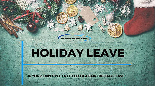 Presagia Guide to Holiday Leave: Is Your Employee Entitled To A Paid Holiday Leave?